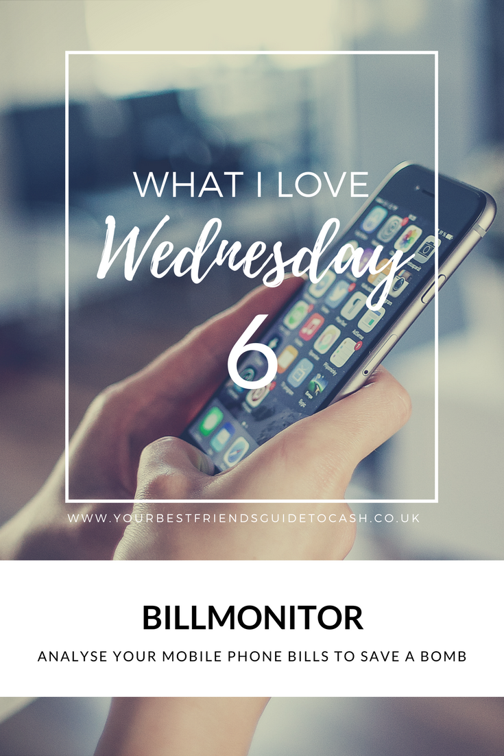 What I Love Wednesday 6: Billmonitor mobile phone in hand