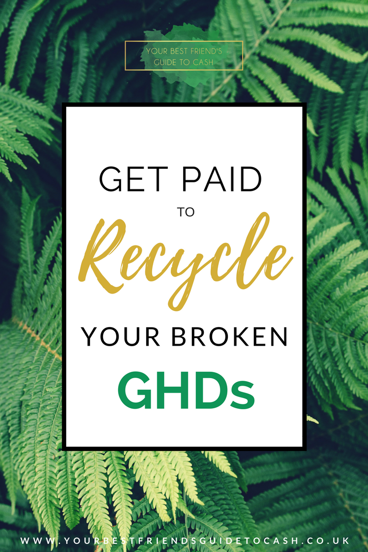 Get paid to recycle your broken GHDs
