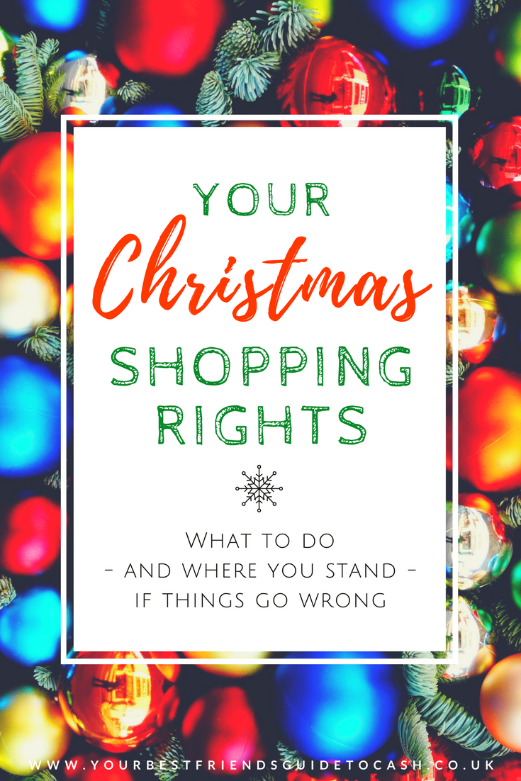 Your Christmas Shopping Consumer Rights What to do - and where you stand - when things go wrong