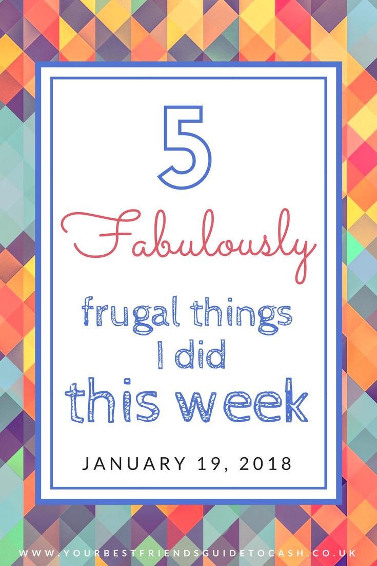 Five frugal things I did this week