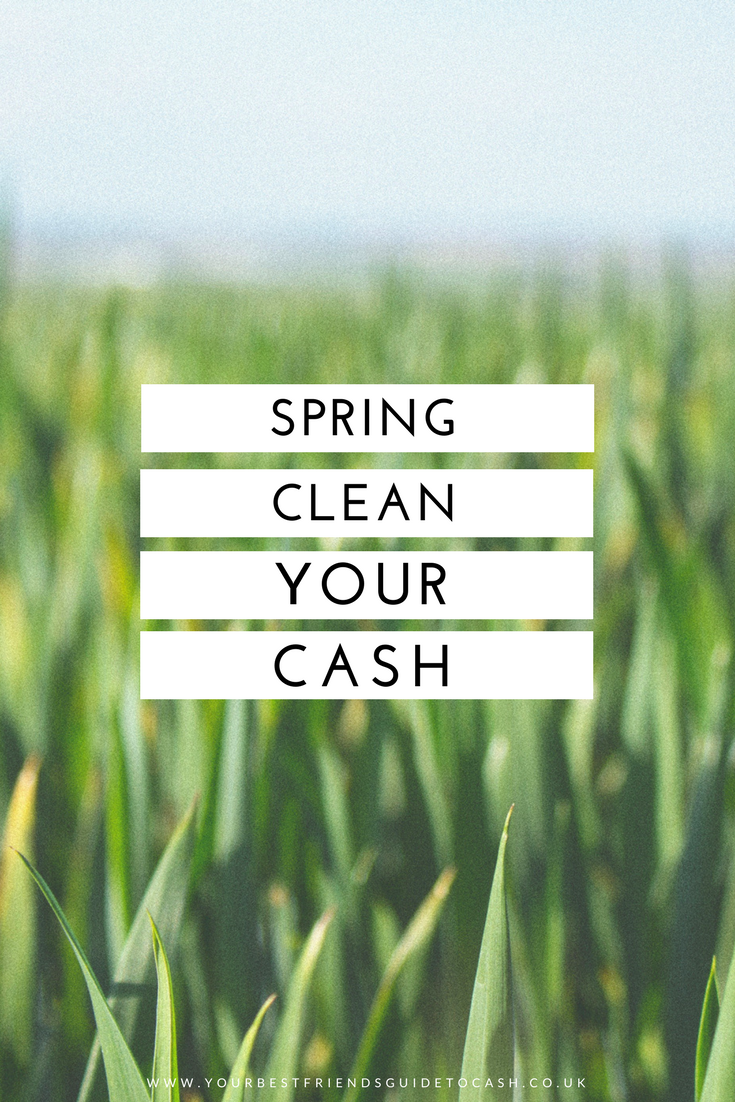 Spring clean your finances to save hundreds of pounds