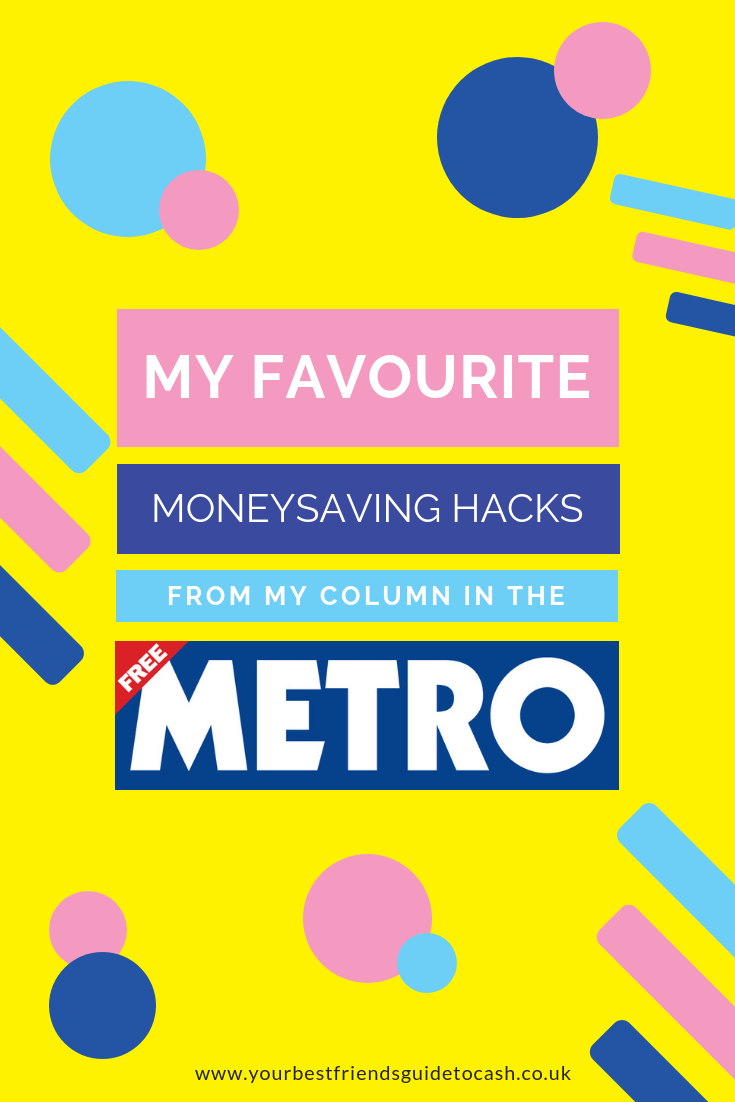 My Moneysaving hacks from The Metro