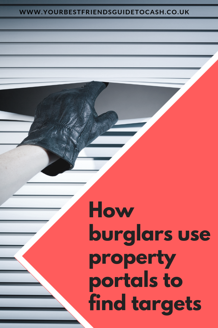 How burglars use property portals to find targets