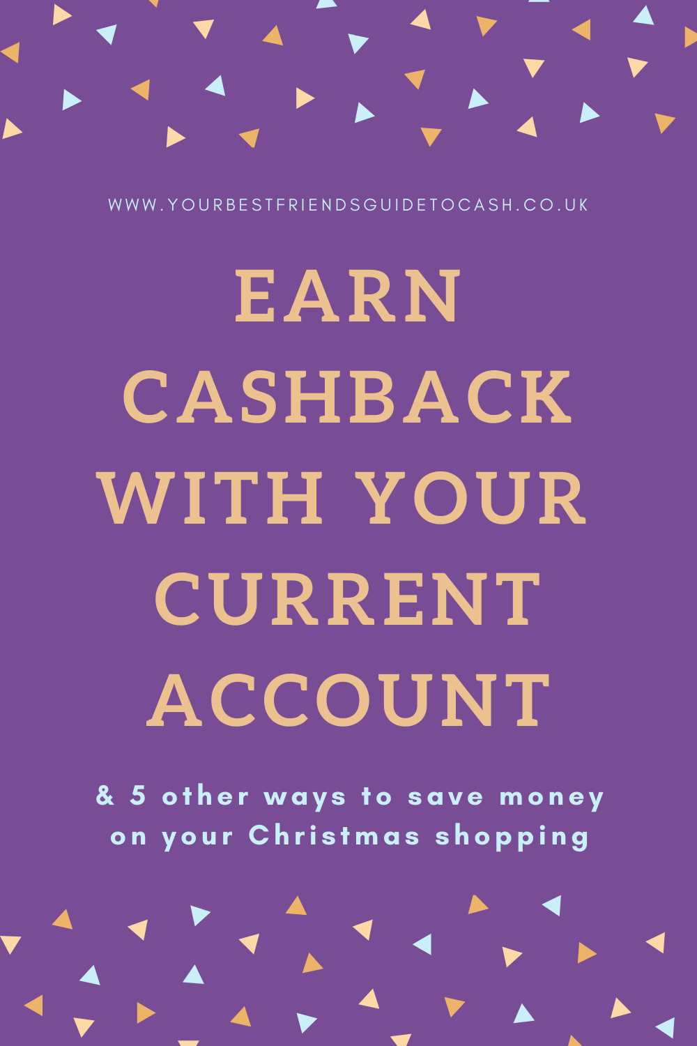 Cashback from your Current Account – and five other tricks for saving cash on Christmas shopping